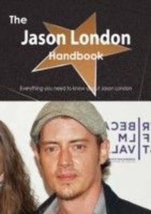 Jason London Handbook - Everything you need to know about Jason London