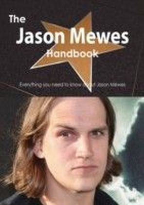 Jason Mewes Handbook - Everything you need to know about Jason Mewes