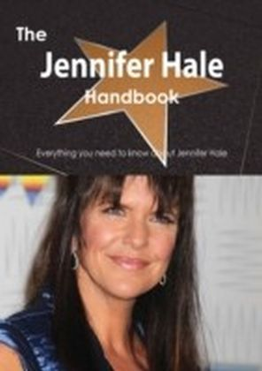 Jennifer Hale Handbook - Everything you need to know about Jennifer Hale