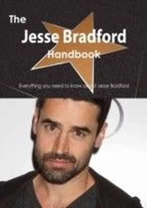 Jesse Bradford Handbook - Everything you need to know about Jesse Bradford