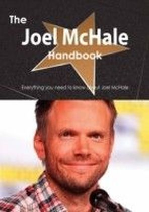 Joel McHale Handbook - Everything you need to know about Joel McHale