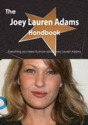 Joey Lauren Adams Handbook - Everything you need to know about Joey Lauren Adams