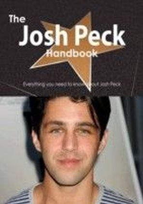 Josh Peck Handbook - Everything you need to know about Josh Peck