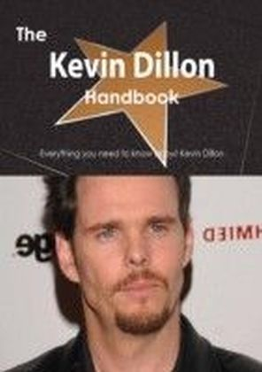Kevin Dillon Handbook - Everything you need to know about Kevin Dillon