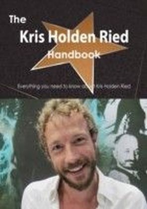 Kris Holden Ried Handbook - Everything you need to know about Kris Holden Ried