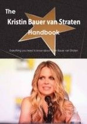 Kristin Bauer van Straten Handbook - Everything you need to know about Kristin Bauer van Straten