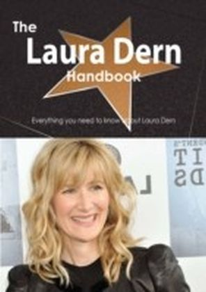 Laura Dern Handbook - Everything you need to know about Laura Dern