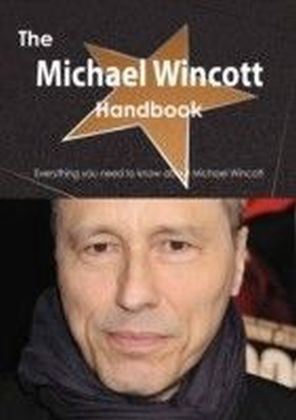 Michael Wincott Handbook - Everything you need to know about Michael Wincott