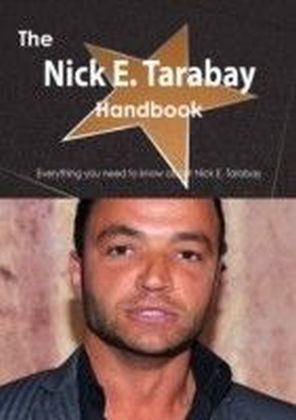 Nick E. Tarabay Handbook - Everything you need to know about Nick E. Tarabay