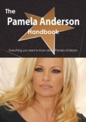 Pamela Anderson Handbook - Everything you need to know about Pamela Anderson