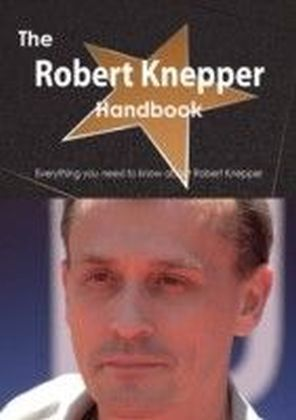 Robert Knepper Handbook - Everything you need to know about Robert Knepper