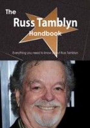 Russ Tamblyn Handbook - Everything you need to know about Russ Tamblyn