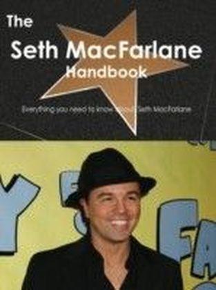 Seth MacFarlane Handbook - Everything you need to know about Seth MacFarlane