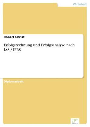 Erfolgsrechnung und Erfolgsanalyse nach IAS / IFRS
