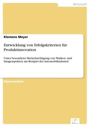 Entwicklung von Erfolgskriterien für Produktinnovation