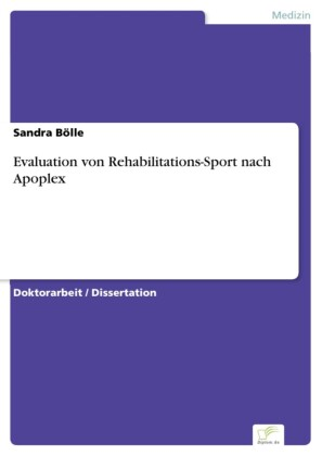 Evaluation von Rehabilitations-Sport nach Apoplex