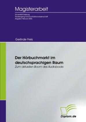 Der Hörbuchmarkt im deutschsprachigen Raum