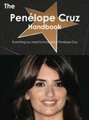 Penelope Cruz Handbook - Everything you need to know about Penelope Cruz