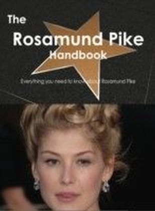Rosamund Pike Handbook - Everything you need to know about Rosamund Pike