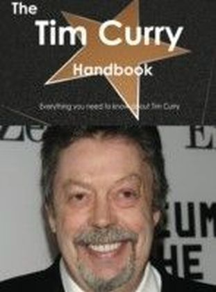 Tim Curry Handbook - Everything you need to know about Tim Curry