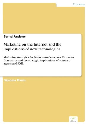 Marketing on the Internet and the implications of new technologies