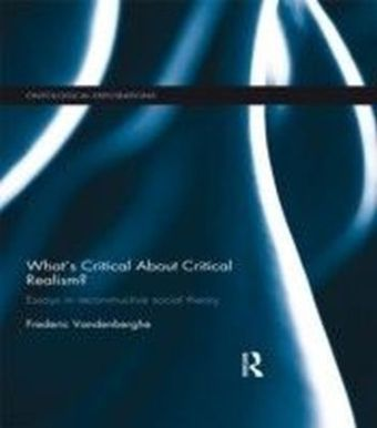 What's Critical About Critical Realism?