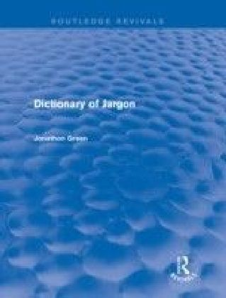 Dictionary of Jargon (Routledge Revivals)