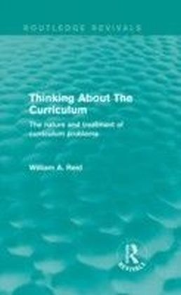 Thinking About The Curriculum (Routledge Revivals)