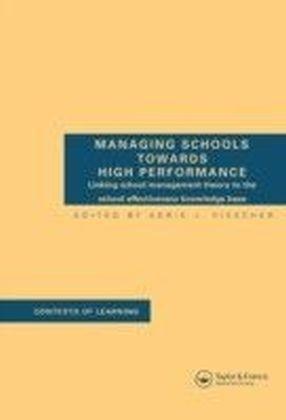 Managing Schools Towards High Performance