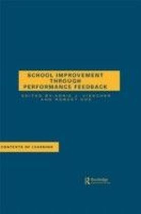 School Improvement Through Performance Feedback