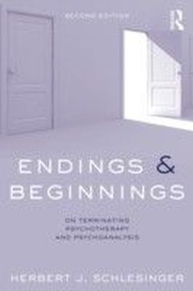 Endings and Beginnings, Second Edition