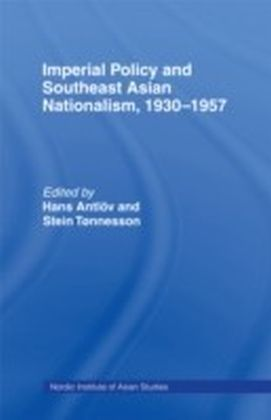Imperial Policy and Southeast Asian Nationalism