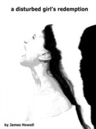 Disturbed Girl's Redemption