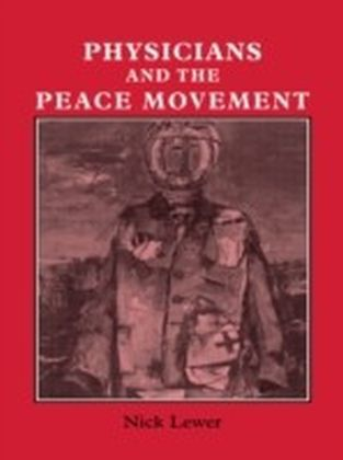Physicians and the Peace Movement