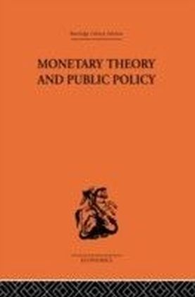 Monetary Theory and Public Policy