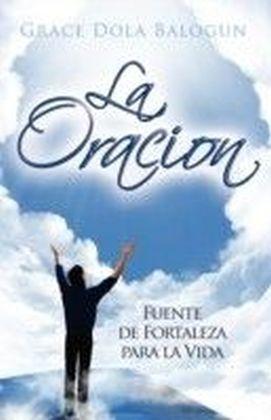 La Oracion Fuente Fortelaza
