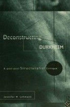 Deconstructing Durkheim