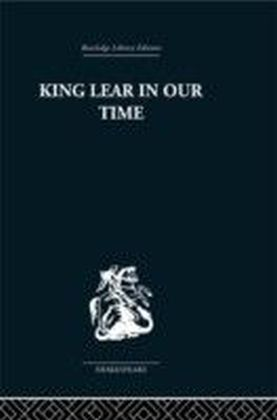 King Lear in our Time