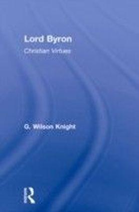 Lord Byron - Wilson Knight V1