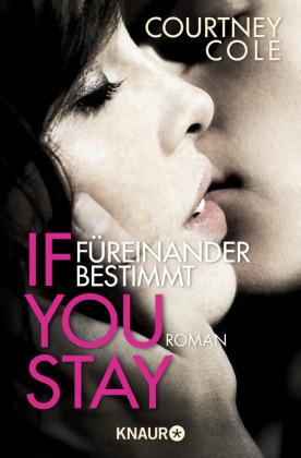 If you stay. Füreinander bestimmt