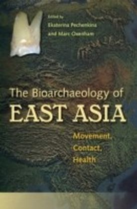 Bioarchaeology of East Asia