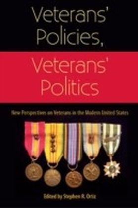 Veterans' Policies, Veterans' Politics