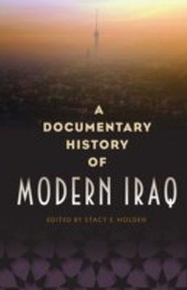 Documentary History of Modern Iraq