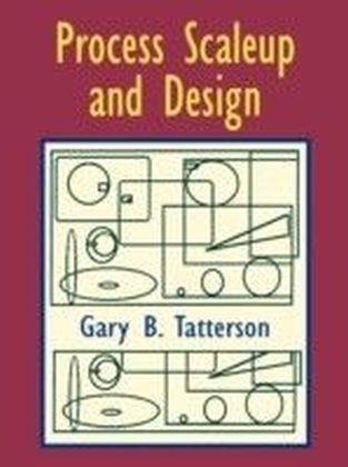 Process Scaleup and Design
