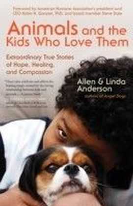 Animals and the Kids Who Love Them