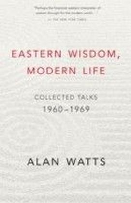 Eastern Wisdom, Modern Life