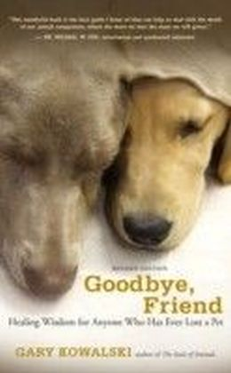 Goodbye, Friend