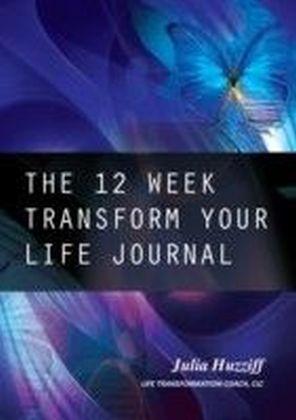 12 Week Transform Your Life Journal