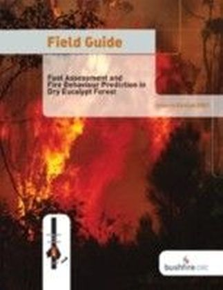 Field Guide: Fire in Dry Eucalypt Forest