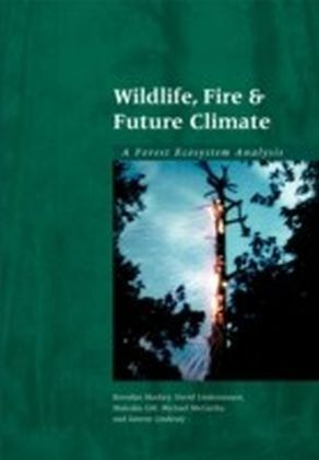 Wildlife, Fire and Future Climate